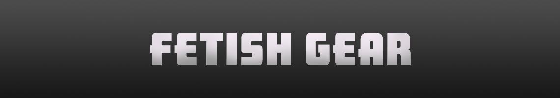 Fetish Gear