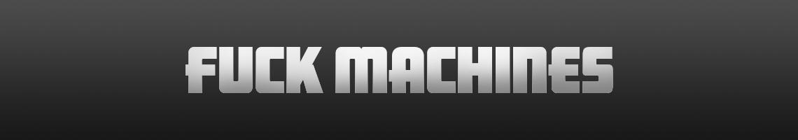 Fuck Machines