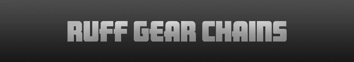 ruff GEAR Chains
