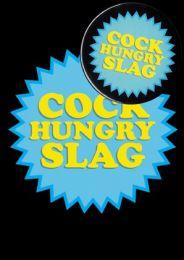 Cock Hungry Slag (B10) Birthday Card