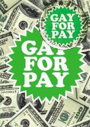 Gay For Pay (B33) Birthday Card