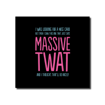 Massive Twat (BF0443) Birthday card