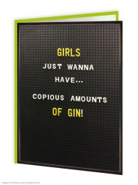 Girls Just Wanna Have (BOARD067) Birthday Card