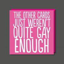 Gay Enough (BAB42) Birthday Card