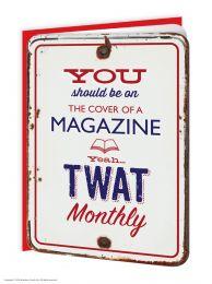 Twat Monthly (GT046) Birthday Card