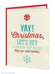Yay Shit No One Needs Christmas Card