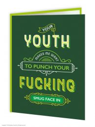 Fucking Smug Face (TYPE011) Birthday Card